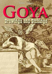 Goya: drawings and etchings