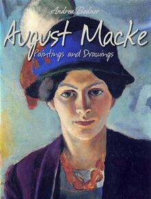 August Macke: paintings and drawings