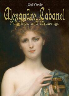 Alexandre Cabanel: Paintings and Drawings