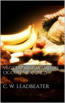 Vegetarianism and its occult meanings