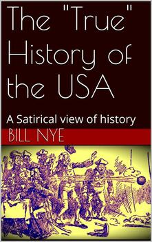 The«true» history of the USA. A satirical view of history