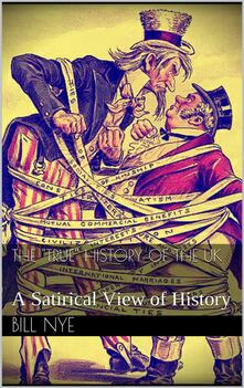 The«true» history of the UK. A satirical view of history