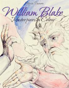 William Blake: Masterpieces In Colour