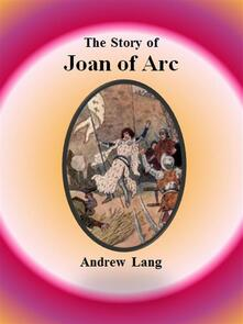 Thestory of Joan of Arc