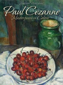 Paul Cezanne: masterpieces in colour