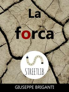 La forca - Giuseppe Briganti - ebook