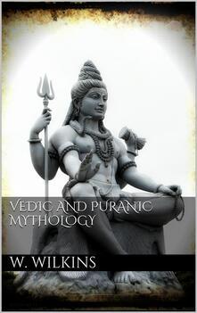 Vedic and Puranic Mythology