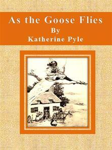 As the Goose Flies
