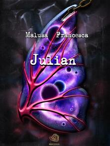 Julian - Francesca Malusa - ebook