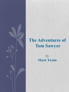 Theadventures of Tom Sawyer