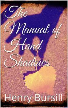 Themanual of hand shadows