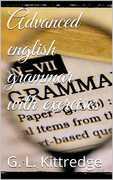 Ebook Advanced English Grammar with Exercises George Lyman Kittredge