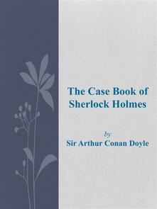 Thecase book of Sherlock Holmes