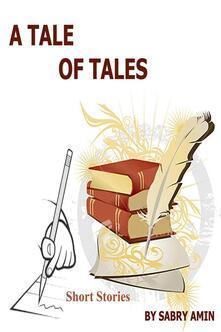 Atale of tales. Vol. 1