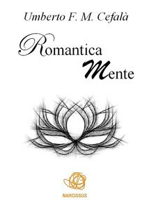 RomanticaMente - Umberto F. M. Cefalà - ebook