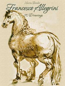 Francesco Allegrini: 80 Drawings