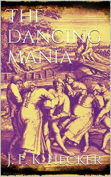 Thedancing mania