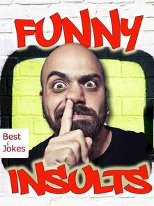 Funny insults. Ediz. illustrata