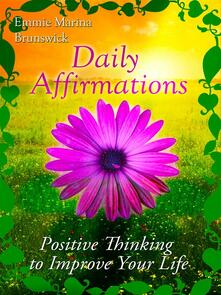 Daily affirmations. Positive thinking to improve your life