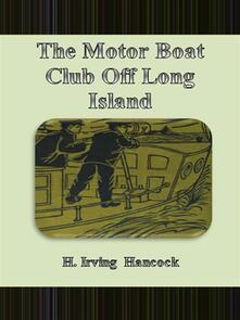 Themotor boat club off Long Island