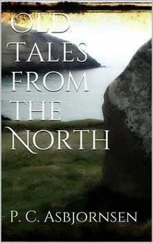 Old tales from the North