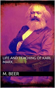 Life and Teaching of Karl Marx