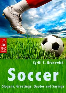 Soccer. Slogans, greetings, quotes and sayings