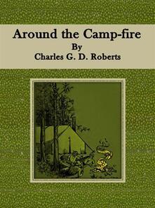 Around the Camp-fire