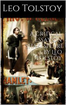 Acritical essay on Shakespeare