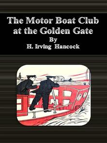 Themotor boat club at the Golden Gate