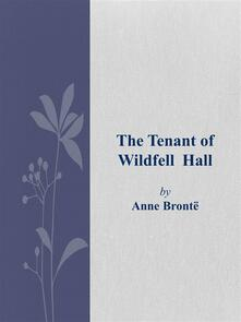 Thetenant of Wildfell Hall