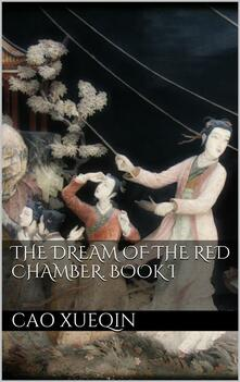 Thedream of the red chamber. Vol. 1