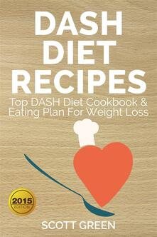 Dash diet recipes. Top dash diet cookbook & eating plan for weight loss