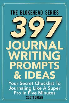 397 journal writing prompts & ideas. Your secret checklist to journaling like a super pro in five minutes