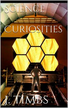 Science curiosities
