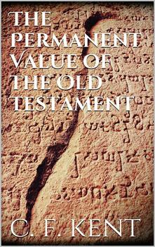 Thepermanent value of the Old Testament