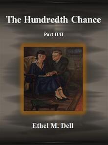 Thehundredth chance. Vol. 2