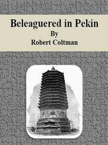 Beleaguered in Pekin