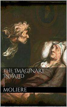 Theimaginary invalid