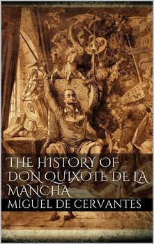 Thehistory of Don Quixote de la Mancha