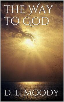 Theway to God