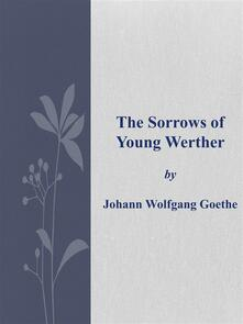 Thesorrows of young Werther