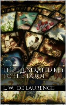 Theillustrated key to the tarot