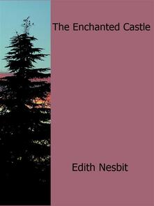 Theenchanted castle