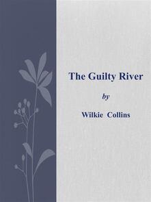 Theguilty river