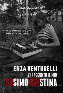 Enza Venturelli: «Vi racconto il mio Cosimo Cristina» - Roberto Serafini - ebook