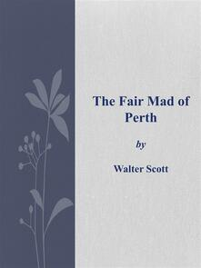 Thefair mad of Perth
