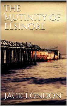 Themutiny of the Elsinore