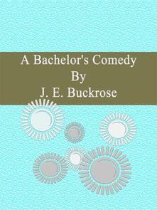Abachelor's comedy