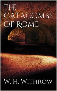 Thecatacombs of Rome
